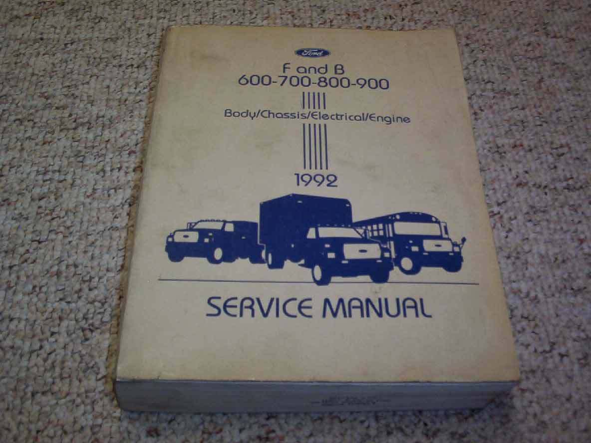 1992 Ford B600 B700 F600 F700 F800 FT900 Truck Shop Service Repair Manual  Diesel 1 of 1Only 1 available ...
