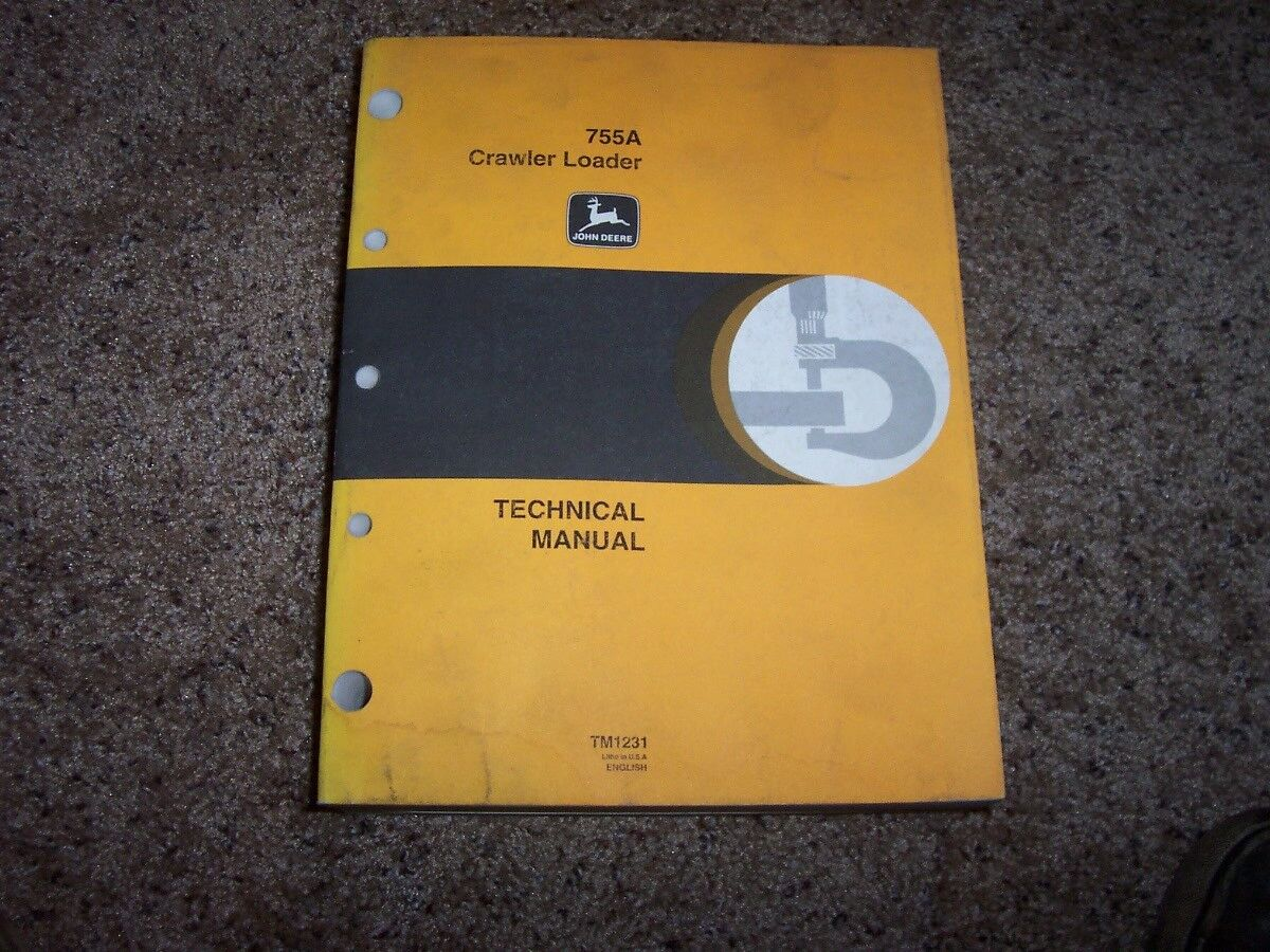 John Deere 755A 755 A Crawler Loader Technical Repair Service Shop Manual  TM1231 1 of 1Only 1 available ...