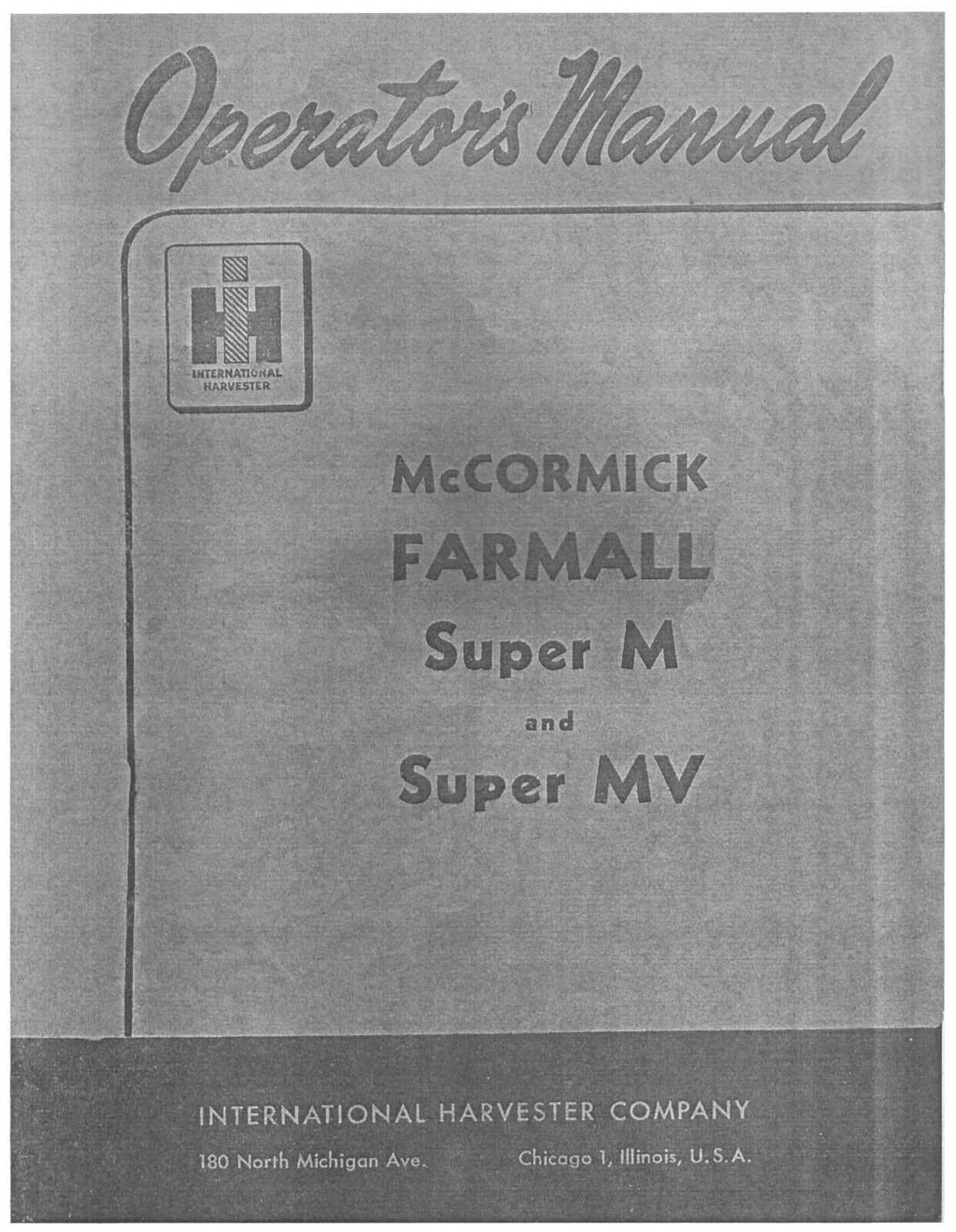 FARMALL Super M and Super MV Owners Operators and Maintenance Manual IH 1  of 7FREE Shipping ...
