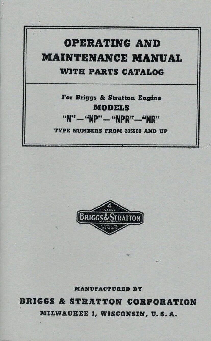 Briggs Stratton Operating Maintenance Manual Models N Np Npr Nr Gas And Engine Parts Model 1 Of 2 Motor