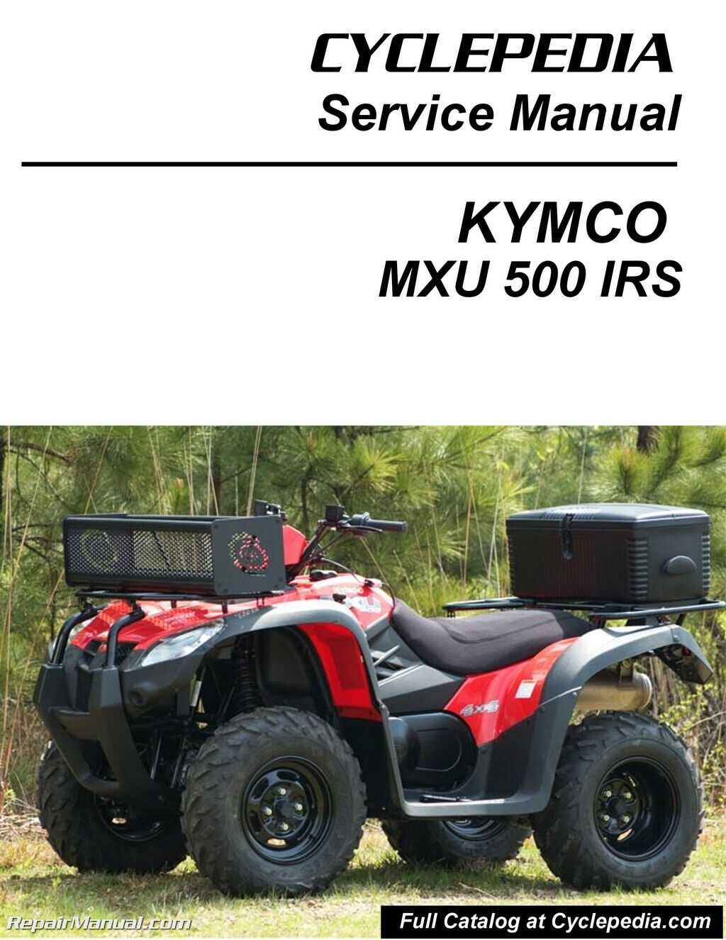 KYMCO MXU 500 2010 - 2012 ATV Service Manual Printed by Cyclepedia 1 of  1Only 4 available ...