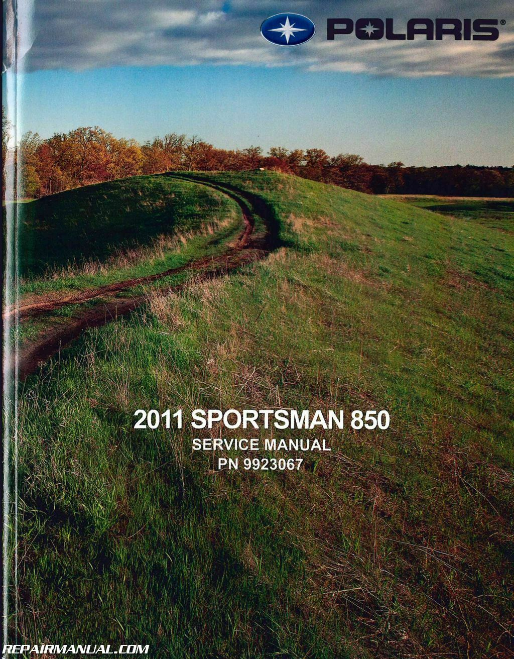 2011 Polaris Sportsman 850 ATV Service Manual : 9923067 1 of 1Only 5  available ...
