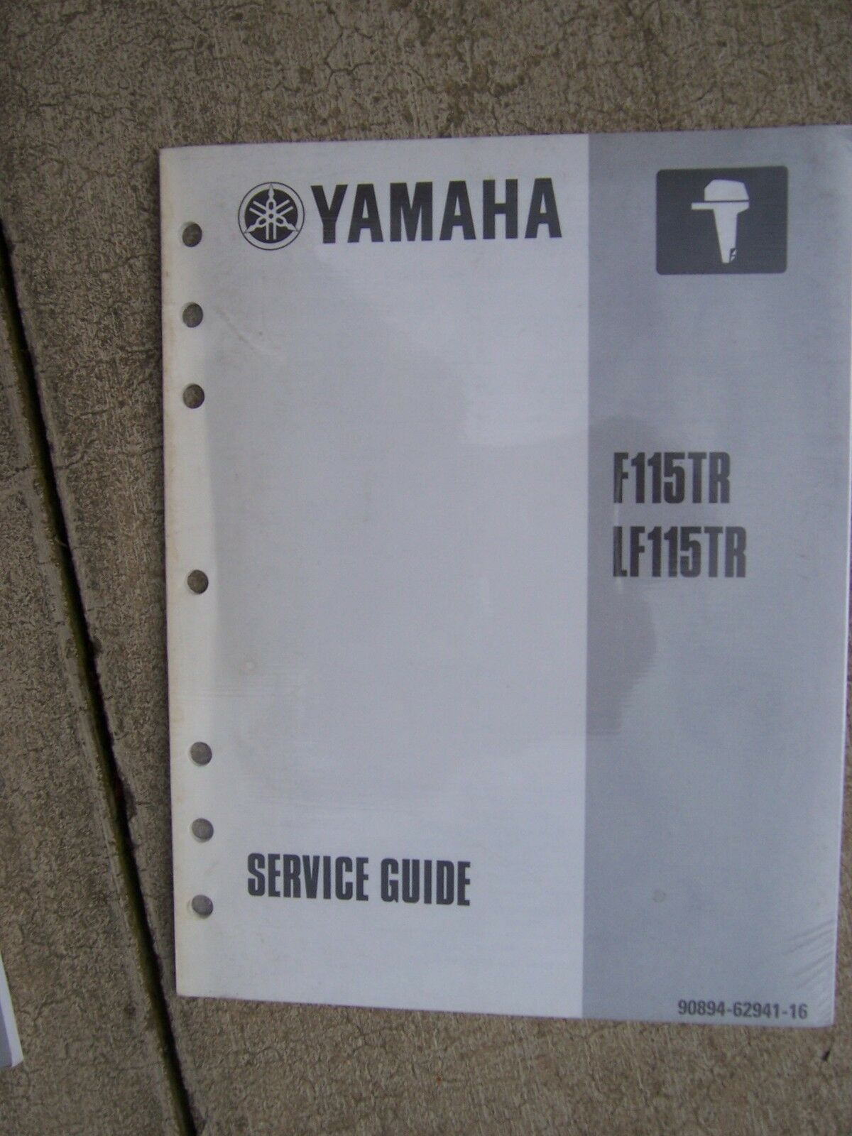 1999 Yamaha Outboard Motor F115TR LF115TR Service Manual Guide MORE IN  STORE U 1 of 1Only 1 available ...