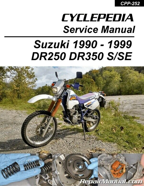 Cyclepedia Suzuki DR350 DR250 Print Motorcycle Service Manual 1990-1999 1  of 1Only 4 available ...