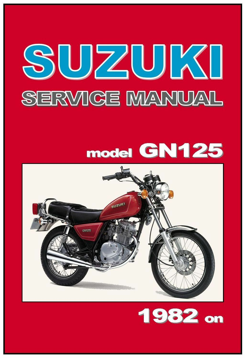 suzuki workshop manual gn125 1982 1983 1984 1985 1986 1987