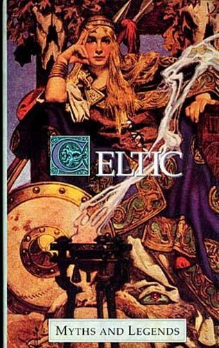 Celtic Myths Legends Wales Ireland Oral Traditions Literature History Religion