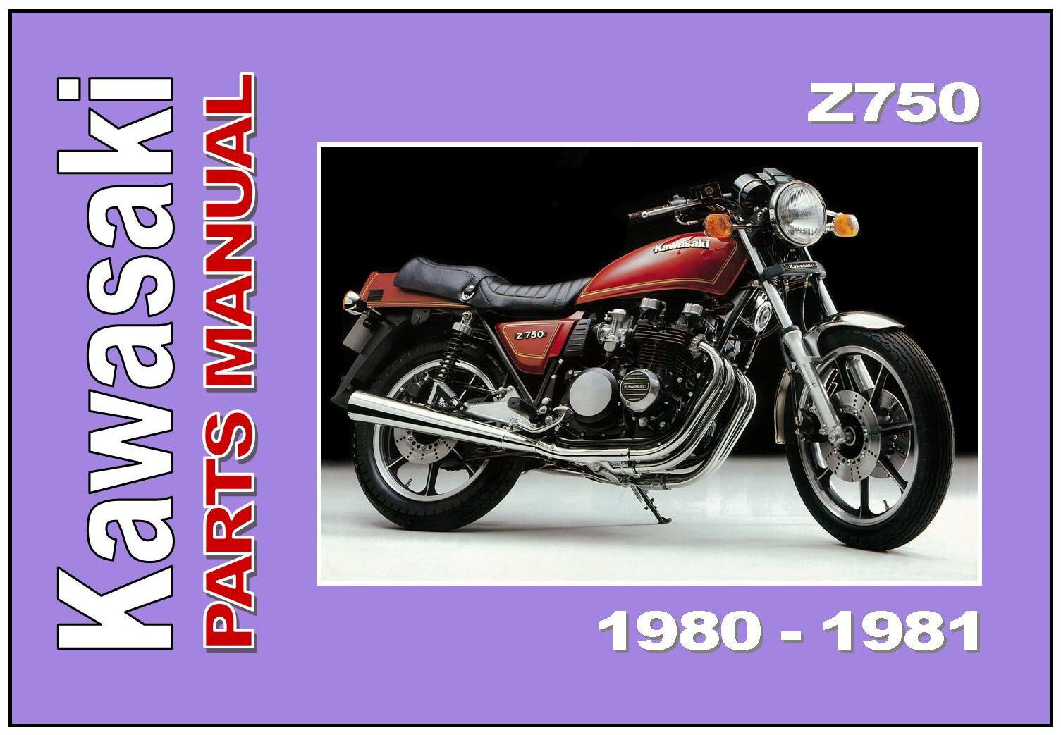 Kawasaki Parts Manual Kz750 Z750 Kz750e Z750e 1980 And 1981 Spares Four Wiring Diagram 1 Of 4only Available