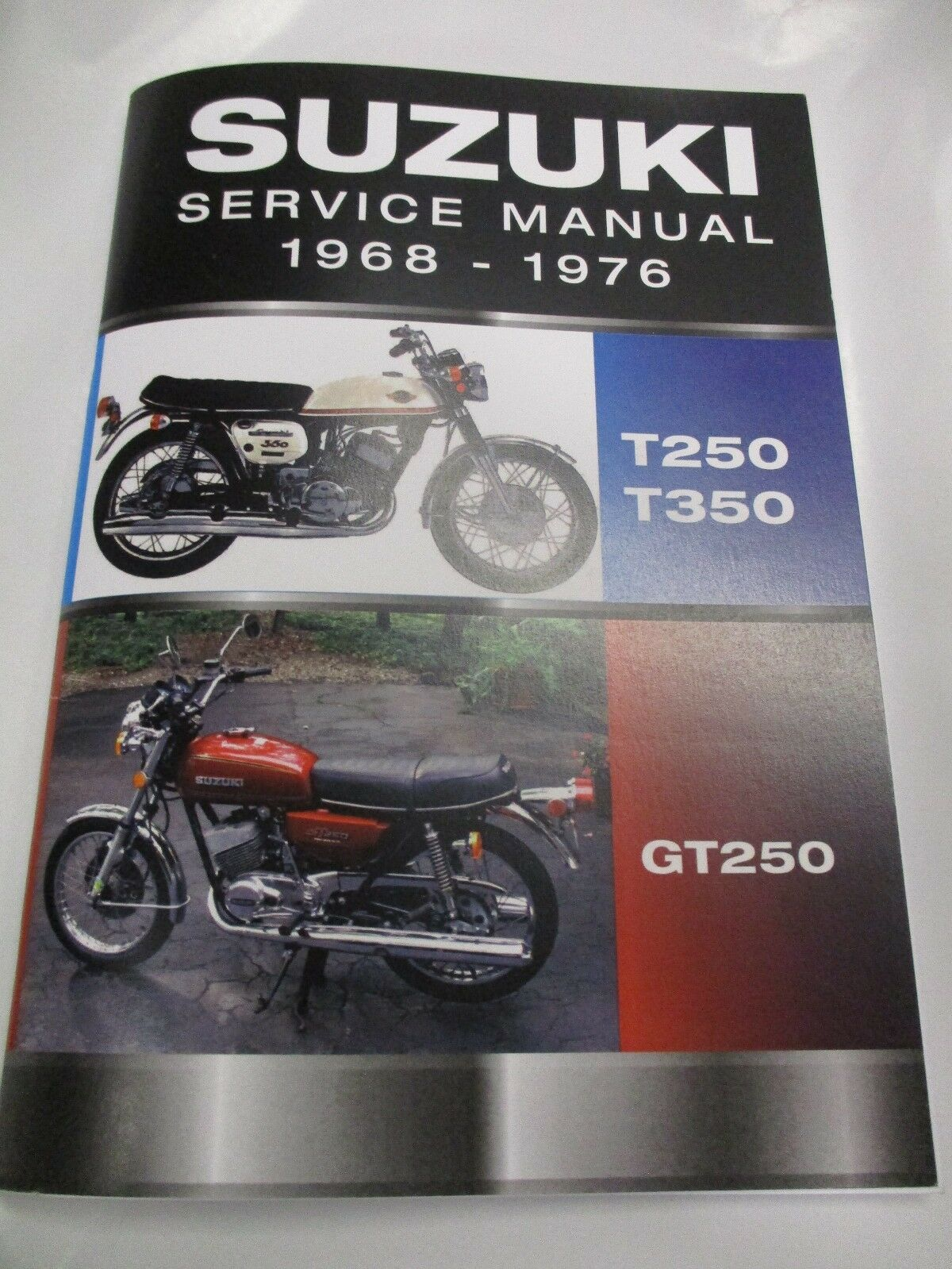 Suzuki T250 T350 GT250 service manual 1969-1976 1 of 3Only 4 available ...