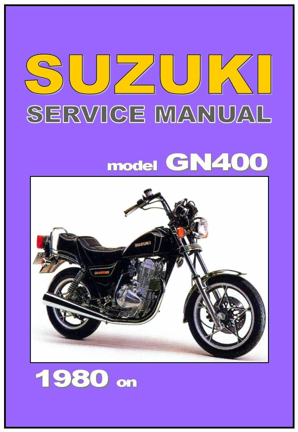SUZUKI Workshop Manual GN400 1980 1981 1982 1983 1984 1985 1986 1987 1988 &  1989 1 of 4 See More