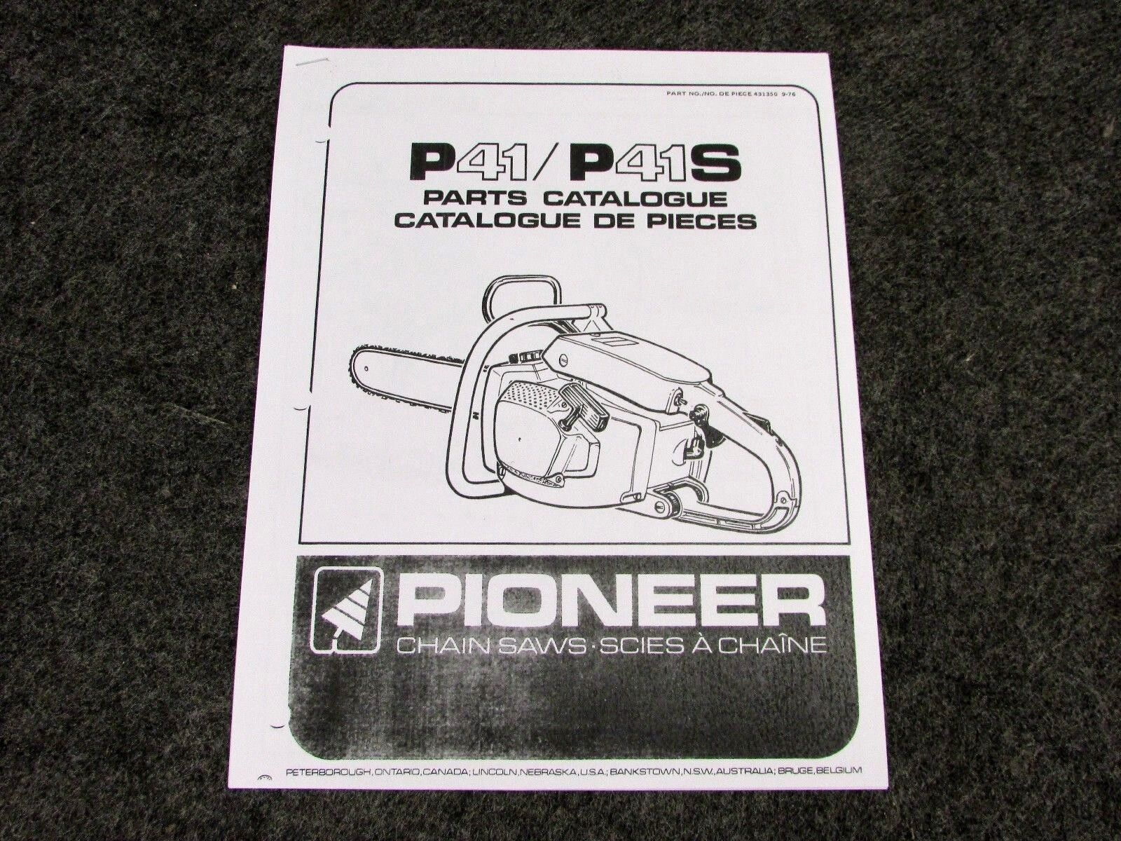 Pioneer Model P41 P41s Chainsaw Parts Manual Chain Saw 431350 9 76 Lincoln Diagrams 1 Of 5only 3 Available