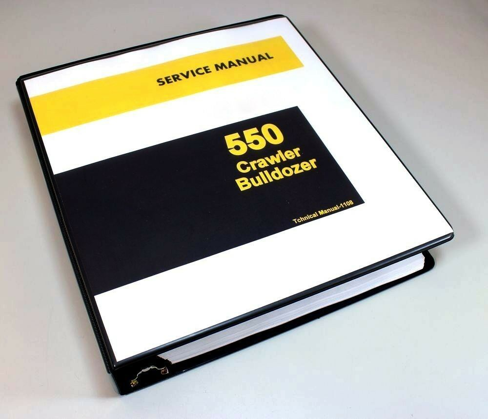 Service Manual For John Deere 550 Crawler Bulldozer Technical Shop Book  550C 1 of 11Only 2 available ...