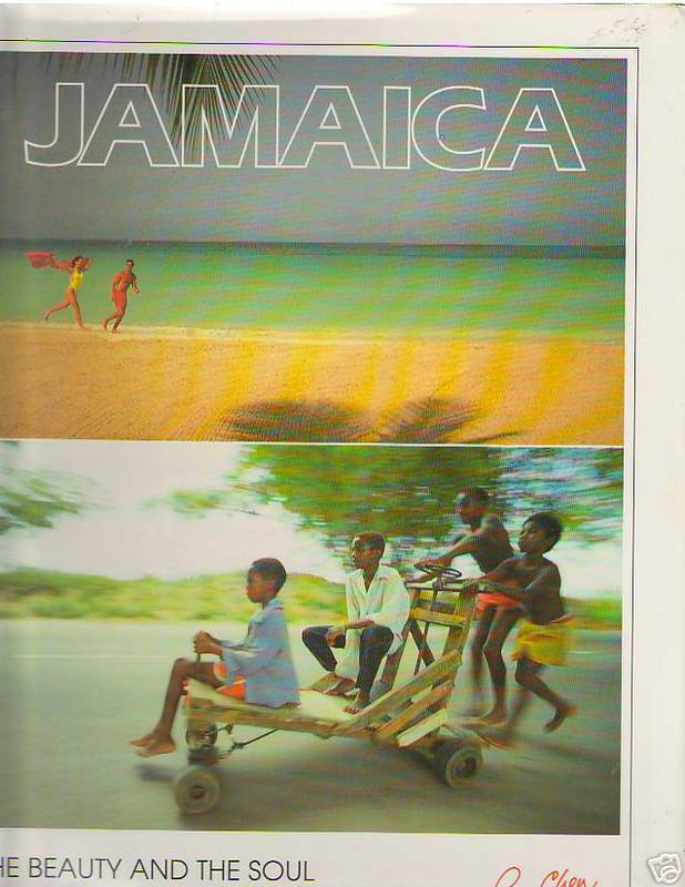 JAMAICA BEAUTY AND SOUL LAND WE LOVE RAY CHEN 1992 HC
