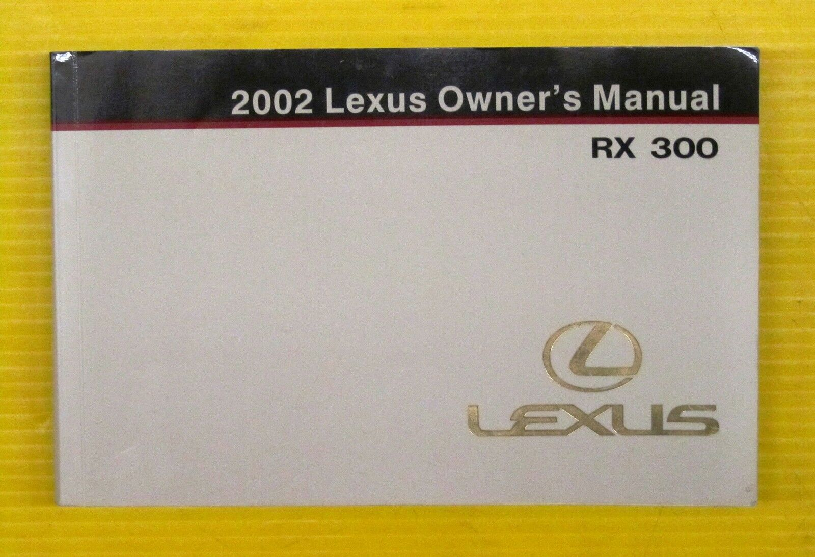 RX 300 RX300 SUV 02 2002 Lexus Owners Owner's Manual 4X4 4X2 1 of 1Only 1  available See More