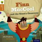 Oxford Reading Tree Traditional Tales:Finn MacCool and the Giant's Causeway by John Dougherty, Nikki Gamble, Charlotte Raby, Teresa Heapy (Paperback, 2012)