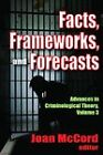 Facts, Frameworks and Forecasts by Transaction Publishers (Paperback, 2011)