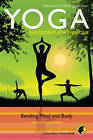 Yoga - Philosophy for Everyone: Bending Mind and Body by John Wiley and Sons Ltd (Paperback, 2011)