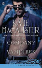 In the Company of Vampires: A Dark Ones Novel by Katie MacAlister (Paperback, 2010)