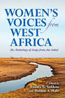 Women's Voices from West Africa: An Anthology of Songs from the Sahel by Indiana University Press (Hardback, 2012)