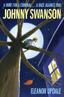 Johnny Swanson by Eleanor Updale (Paperback, 2011)