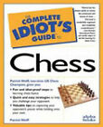 The Complete Idiot's Guide to Chess by Murray Fisher, Patrick Wolff (Paperback, 1998)
