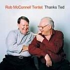 Rob McConnell - Thank You Ted (2004)
