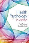 Health Psychology in Action by John Wiley and Sons Ltd (Hardback, 2012)