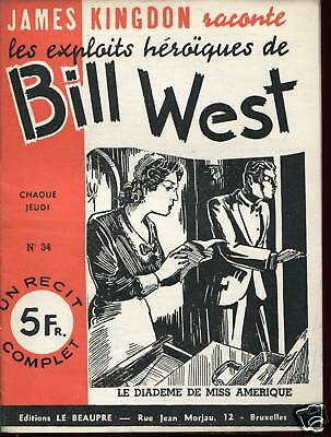 Exploits de BILL WEST / MISS AMERIQUE .Récit complet