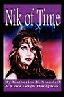 Nik of Time by Katherine E Standell, Cora Leigh Hampton (Paperback, 2009)