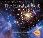 The Hand of God: Thoughts and Images Reflecting the Spirit of the Universe by Templeton Foundation Press,U.S. (Paperback / softback, 2011)