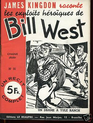 Exploits de BILL WEST / DRAME AU RANCH .Récit complet