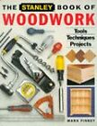 The Stanley Book of Woodwork by Mark Finney (Paperback, 1994)