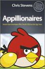 Appillionaires: Secrets from Developers Who Struck It Rich on the App Store by Chris Stevens (Paperback, 2011)