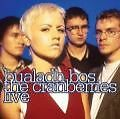 Bualadh Bos: The Cranberries Live von The Cranberries (2010)