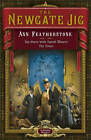 The Newgate Jig by Ann Featherstone (Paperback, 2011)