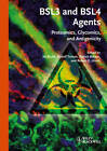 BSL3 and BSL4 Agents: Proteomics, Glycomics, and Antigenicity by Wiley-VCH Verlag GmbH (Hardback, 2011)