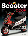 The Scooter Book: Everything You Need to Know About Owning, Enjoying and Maintaining Your Scooter by Alan Seeley (Board book, 2004)