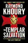 The Templar Salvation by Raymond Khoury (Paperback, 2011)