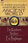 Adventures in the Ancient World: 4-The Wanderer's Necklace & Eric Brighteyes by Sir H Rider Haggard (Paperback / softback, 2009)