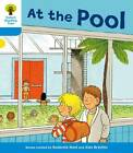 Oxford Reading Tree: Level 3: More Stories B: at the Pool by Roderick Hunt, Gill Howell (Paperback, 2011)