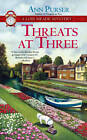 Threats at Three: A Lois Meade Mystery by Ann Purser (Paperback, 2012)