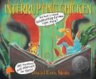 Interrupting Chicken by David Ezra Stein (Paperback, 2012)