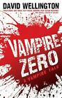 Vampire Zero by David Wellington (Paperback, 2011)