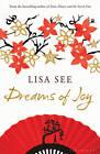 Dreams of Joy by Lisa See (Paperback, 2011)