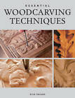 Essential Woodcarving Techniques by Dick Onians (Paperback, 1997)