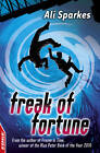 Freak of Fortune by Ali Sparkes (Paperback, 2011)