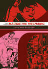 Maggie the Mechanic: The First Volume of  Locas  Stories from  Love and Rockets by Jaime Hernandez (Paperback, 2007)