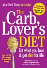 The CarbLover's Diet by Ellen Kunes, Frances Largeman-Roth (Paperback, 2011)