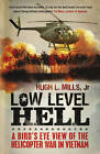 Low Level Hell by Robert Anderson, Hugh Mills (Paperback, 2011)
