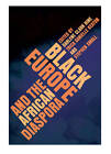 Black Europe and the African Diaspora by University of Illinois Press (Paperback, 2009)