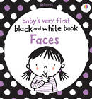 Babys Very First Black and White Books: Faces by Usborne Publishing Ltd (Board book, 2011)